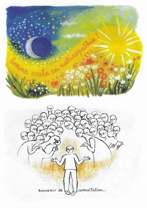 """Deux dessins réalisés par une dame venue en consultation durant la formation : un paysage fleurit entre jour et nuit avec la phrase """"bonne route en naturopathie"""" et un personnage observé à la loupe par un groupe d'individus avec la phrase """"souvenir de consultation""""."""
