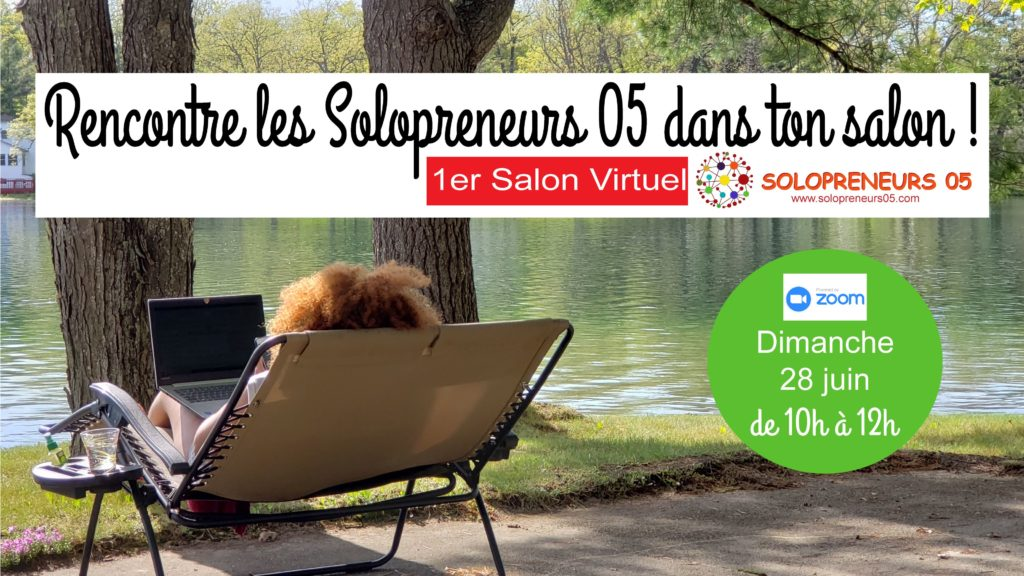 Salon virtuel Solopreneurs 05 - 28 juin 2020